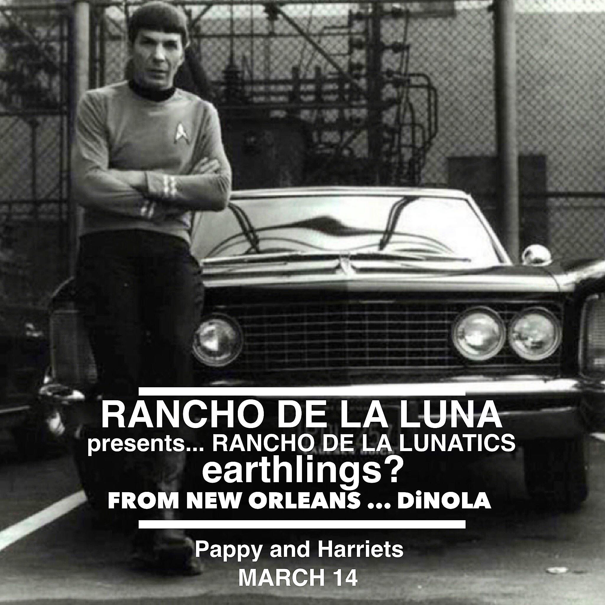 EARTHLINGS? / DINOLA / RANCHO DE LA LUNATICS AND GUESTS